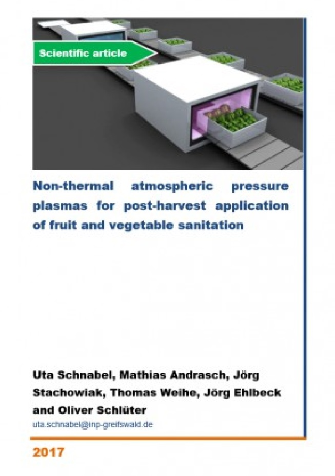 Non-thermal atmospheric pressure plasmas for post-harvest application of fruit and vegetable sanitation