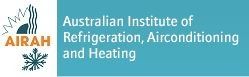 AIRAH, Australian Institute of Refrigeration, Airconditioning and Heating